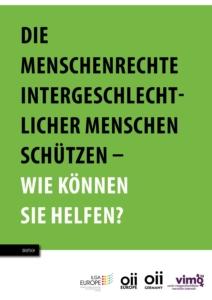 https://oiieurope.org/wp-content/uploads/2017/11/Menschenrechte_intergeschlechtlicher_Menschen_schuetzen.pdf